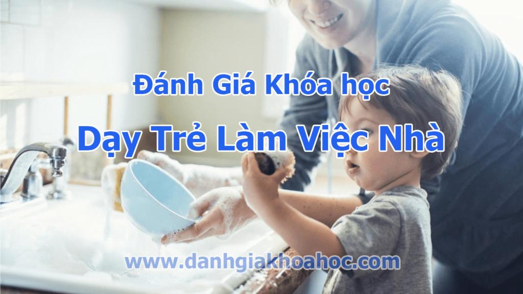 đánh giá khóa học dạy trẻ làm việc nhà