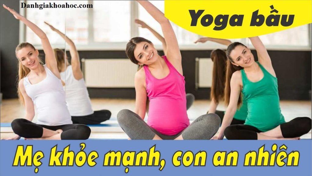 Đánh giá khóa học Yoga bầu - Mẹ khỏe mạnh, con an nhiên