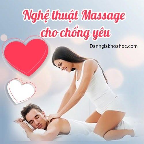 Review khóa học Nghệ thuật Massage cho chồng yêu