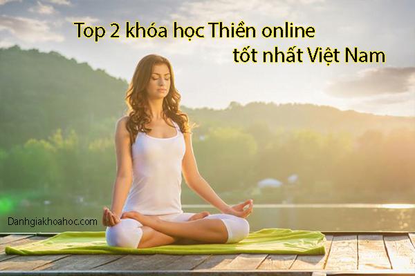 Top 2 khóa học Thiền online tốt nhất Việt Nam