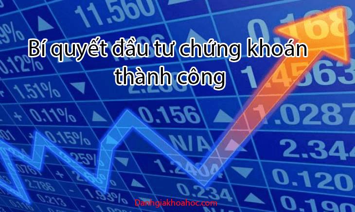 Bí quyết đầu tư chứng khoán thành công