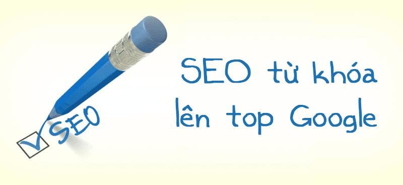 Cách SEO từ khóa lên TOP google chỉ với 5 bước