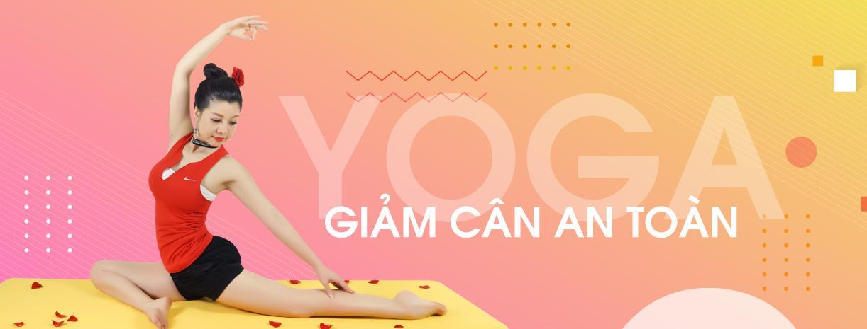Yoga giảm cân an toàn và hiệu quả