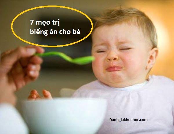 7 mẹo trị biếng ăn cho bé mẹ nên biết
