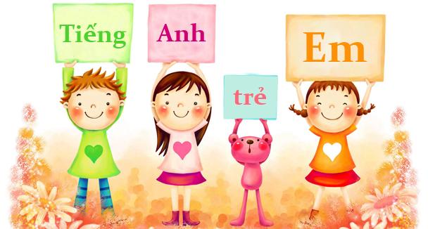 Vì sao nên cho trẻ học tiếng Anh sớm?