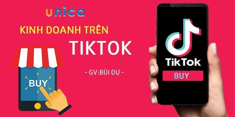 Khóa học Kinh doanh trên Tiktok