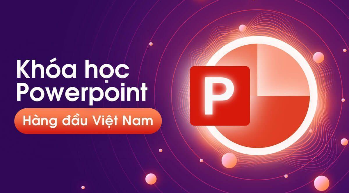 Top 3 khóa học học thiết kế Powerpoint chuyên nghiệp