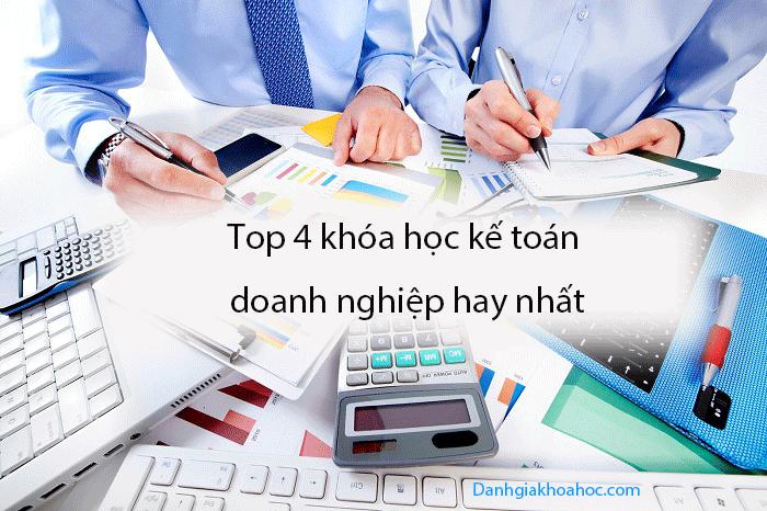 Top 4 khóa học kế toán doanh nghiệp hay nhất