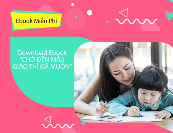 Tải ebook miễn phí Chờ đến mẫu giáo thì đã muộn