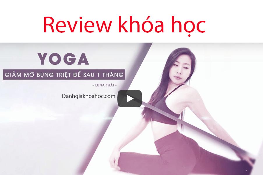 Review khóa học Yoga – Giảm mỡ bụng triệt để sau 1 tháng