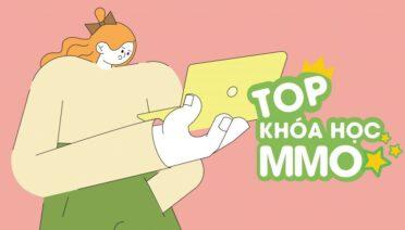 Top 4 khóa học MMO (Kiếm tiền online) hot nhất trên KTcity