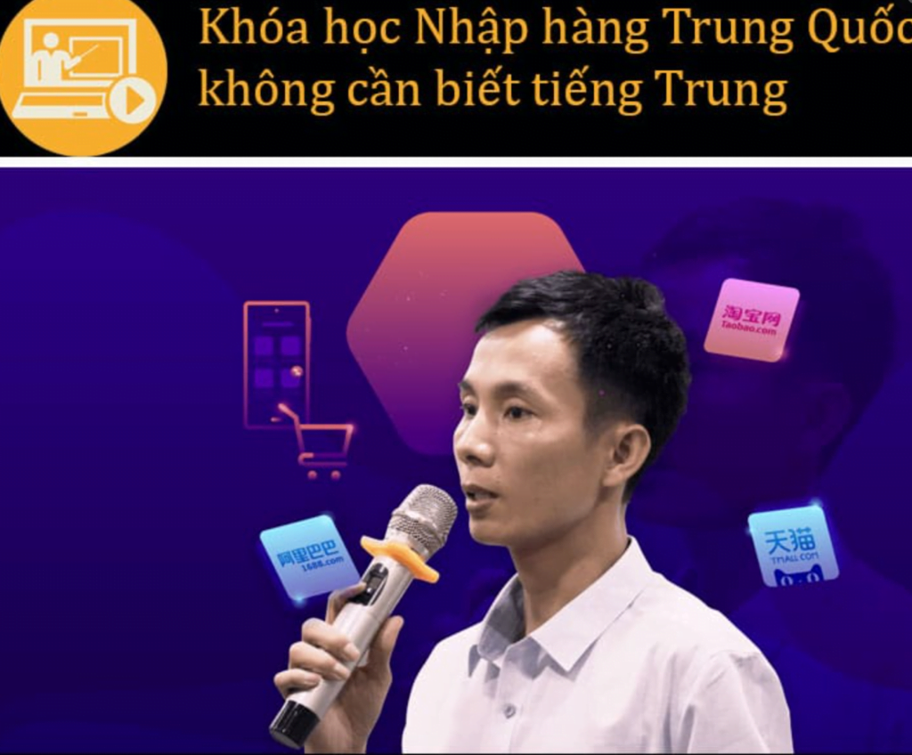 Review khóa học Nhập hàng Trung Quốc không cần biết tiếng Trung