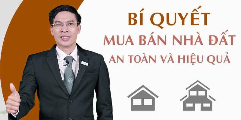 Review khóa học Bí quyết mua bán nhà đất an toàn và hiệu quả