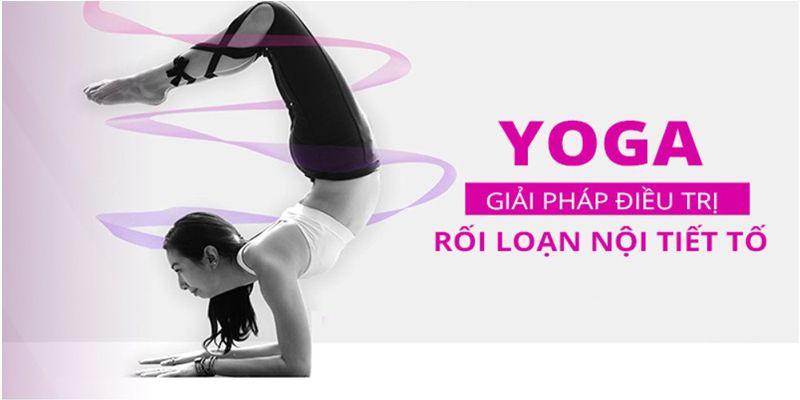 Review khóa học Yoga điều trị rối loạn nội tiết tố
