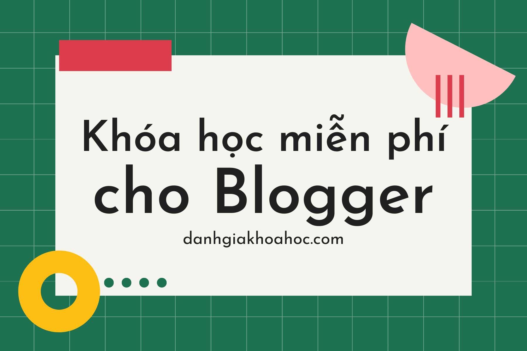 8 khóa học miễn phí cực chất dành cho Blogger